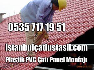 Plastik PVC Çatı Kiremit montajı fiyatları